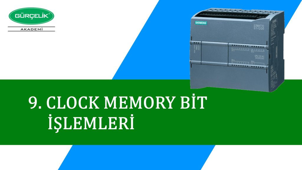CLOCK MEMORY BİT İŞLEMLERİ